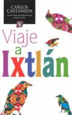 viaje a ixtlan (ed.especial) carlos castaneda 9786071618061