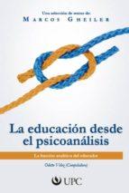 la educación desde el psicoanalisis (ebook) 9786124041761