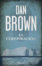 la conspiración (ebook)-dan brown-9788408106661
