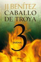 saidan (caballo de troya 3)-j.j. benitez-9788408108061