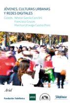 jóvenes, culturas urbanas y redes digitales (ebook)-9788408129561