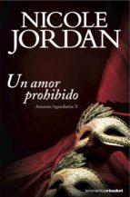 un amor prohibido nicole jordan 9788408136361