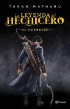 LA LEYENDA DEL HECHICERO. EL GUERRERO (EBOOK)