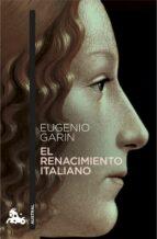 el renacimiento italiano-eugenio garin-9788408164661