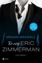yo soy eric zimmerman, vol. i (ebook)-megan maxwell-9788408179061