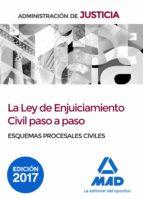 la ley de enjuiciamiento civil paso a paso 9788414210161