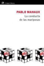 la conducta de las mariposas (ebook)-pablo malhaux-9788415325161