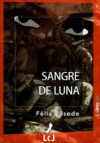 sangre de luna (ebook)-felix rosado martin-9788415414261