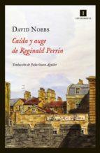 caida y auge de reginald perrin david nobbs 9788415578161