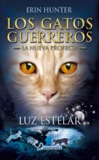 luz estelar (ebook)-erin hunter-9788415631361