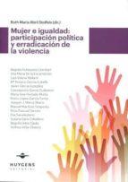 mujer e igualdad: participacion politica y erradicacion de la violencia-ruth maria abril stoffels-9788415663461