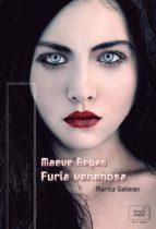 furia venenosa. maeve regan 1 (ebook)-marita gallman-9788415854661