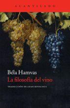 la filosofía del vino-bela hamvas-9788416011261