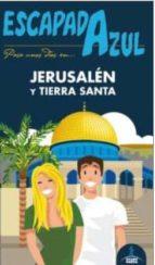 jerusalén y tierra santa 2015 (escapada azul) 2ª ed.-daniel cabrera navarro-9788416137961