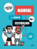 (pe) manual del festivalero-gerardo carton-9788416177561