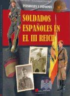 Soldados españoles en el iii reich por Pablo sagarra 978-8416200061 DJVU FB2 EPUB