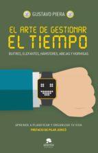 el arte de gestionar el tiempo (ebook)-gustavo piera-9788416253661