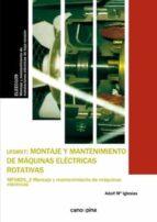 uf0897 montaje y mantenimiento de máquinas eléctricas rotativas-adolf maria iglesias estrade-9788416338061