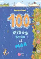 100 pisos bajo el mar-toshio iwai-9788416427161