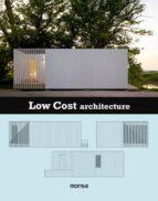 low cost architecture (ed. bilingüe español   ingles) 9788416500161