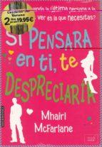 pack lecturas de verano (si pensara en ti te despreciaria / brisa de verano)-mhairi mcfarlane-nancy thayer-9788416550661
