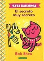Gata bailonga el secreto muy secreto 978-8416578061 por Bod shea PDF DJVU