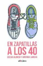 en zapatillas a los 40-virginia lancha-oscar alonso-9788416705061