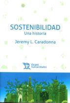 sostenibilidad: una historia jeremy l. caradonna 9788416786961