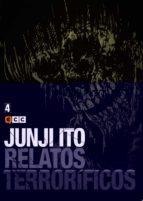 junji ito: relatos terroríficos núm. 04-junji ito-9788416901661