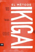 el metode ikigai hector (kirai) garcia francesc miralles 9788416915361