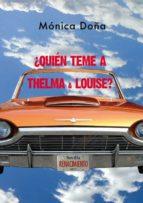 ¿quién teme a thelma & louise?-monica doña-9788416981861