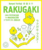 rakugaki: como potenciar tu imaginacion a traves del dibujo bunpei yorifuji 9788417059361