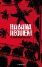 habana requiem-vladimir hernandez-9788417216061
