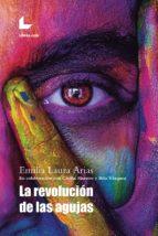 la revolución de las agujas (ebook) emilia laura arias 9788417236861