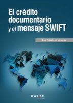 el crédito documentaro y el mensaje swift (ebook)-luis sanchez cañizares-9788417313661