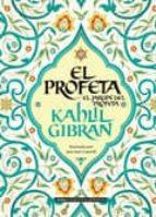 EL PROFETA: EL JARDIN DEL PROFETA