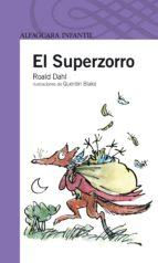 el superzorro (3ª ed.)-roald dahl-9788420448961