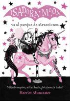 isadora moon va al parque de atracciones (isadora moon) (ebook) harriet muncaster 9788420487861