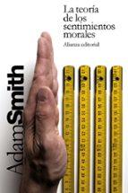 la teoria de los sentimientos morales adam smith 9788420676661