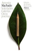 soledades. galerias. otros poemas antonio machado 9788420691961