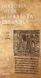 historia de la literatura española (t. i): edad media y renacimie nto (2ª ed.)-juan luis alborg escarti-9788424931261
