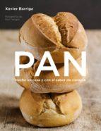 pan: hecho en casa y con el sabor de siempre-xavier barriga molina-9788425343261