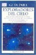 guia para exploradores del cielo: atlas del cielo profundo con 50 mapas del millenium star atlas vicente aupi 9788428212861