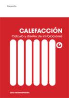 calefaccion. calculo y diseño de instalaciones-luis osorio pereira-9788428325561