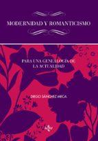 modernidad y romanticismo diego sanchez meca 9788430957361
