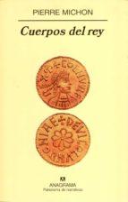 cuerpos del rey-pierre michon-9788433970961