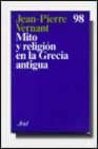 mito y religion en la grecia antigua-jean-pierre vernant-9788434410961