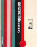 comunicacion responsable: la autorregulacion de los medios (2ª ed .)-hugo aznar-9788434413061