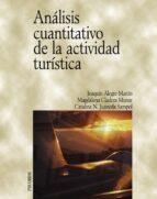 analisis cuantitativo de la actividad turistica-joaquin alegre martin-magdalena cladera munar-catalina n. juaneda sampol-9788436817461