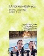 direccion estrategica: desarrollo de la estrategia y analisis de casos-9788436820461
